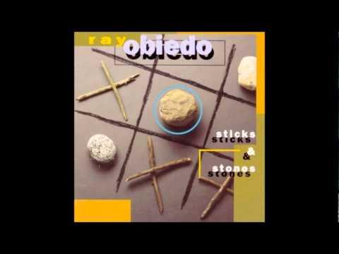 ray obiedo sticks and stones