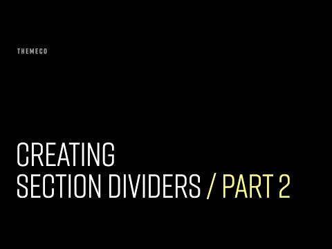 Creating Section Dividers (Part 2)