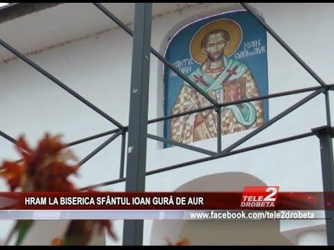 HRAM LA BISERICA SFÂNTUL IOAN GURĂ DE AUR
