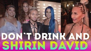 Don´t drink and Shirin David Release Party!!!