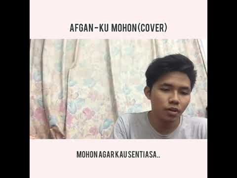 Ku Mohon - Afgan (Cover By AniqMuhaimin The4aith)