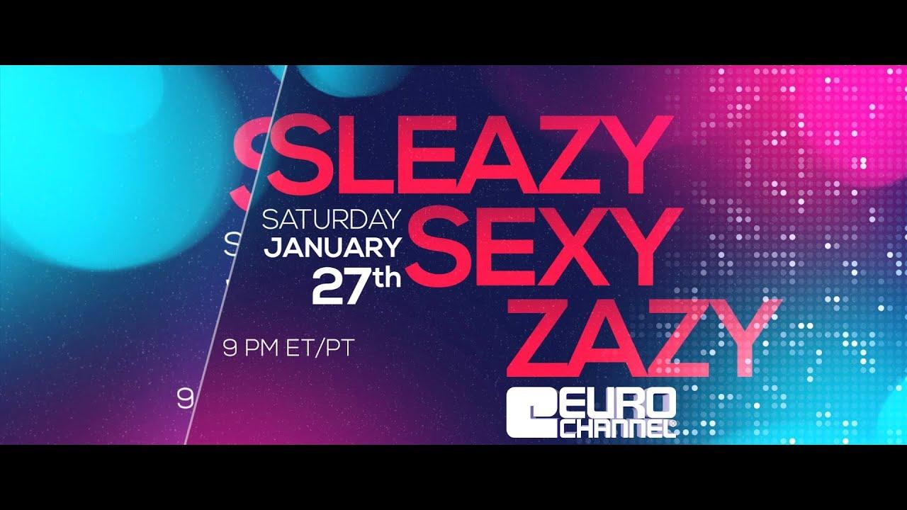 Sleazy Sexy Zazy
