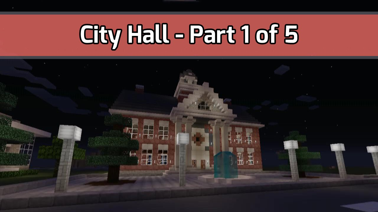 minecraft let s build city hall town hall part 1 of 5 city
