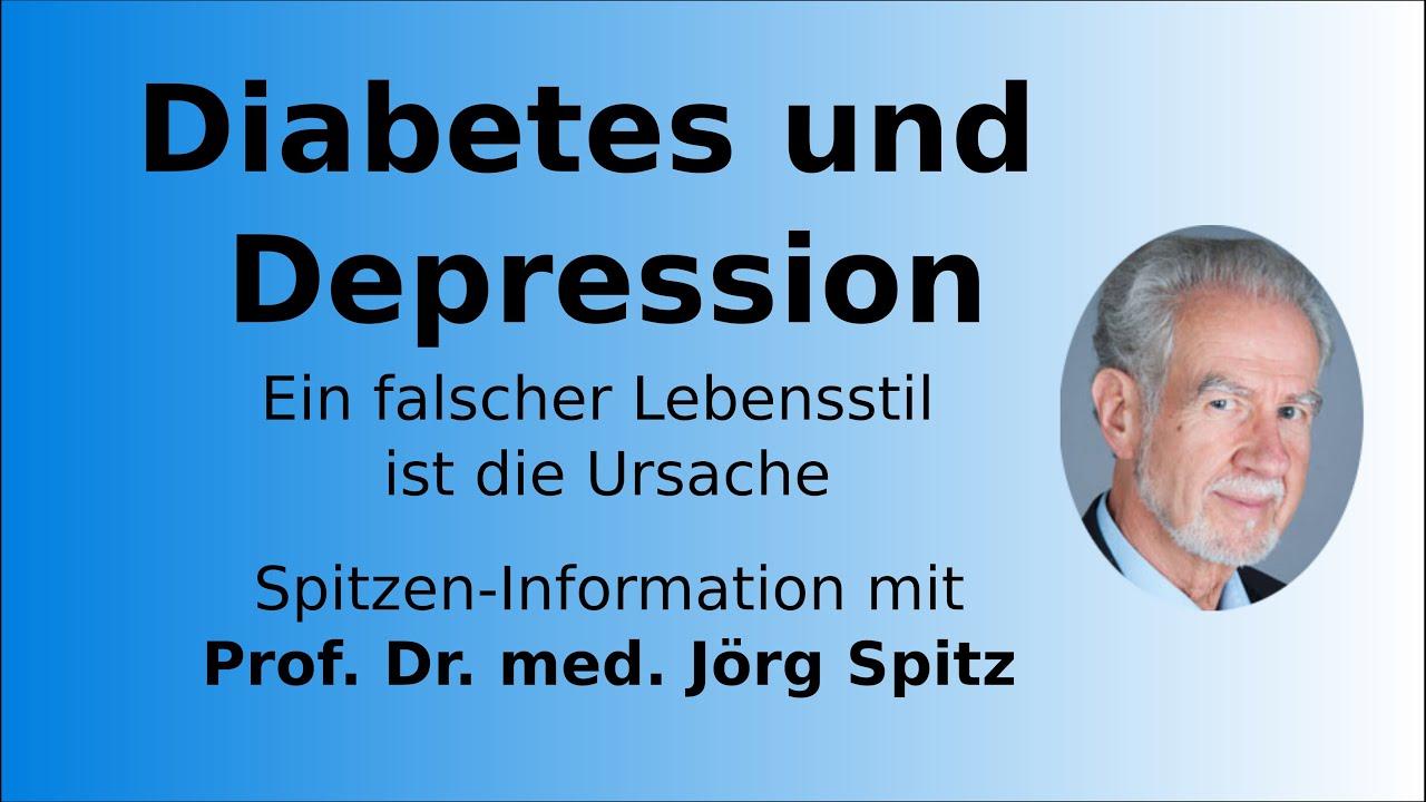 Download Diabetes und Depression – Ein falscher Lebensstil ist die zentrale Ursache – Prof. Dr. Jörg Spitz