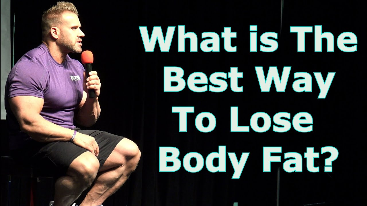 what is the best way to lose body fat jay cutler