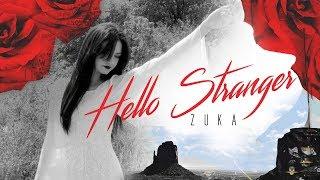 ZUKA - Hello Stranger