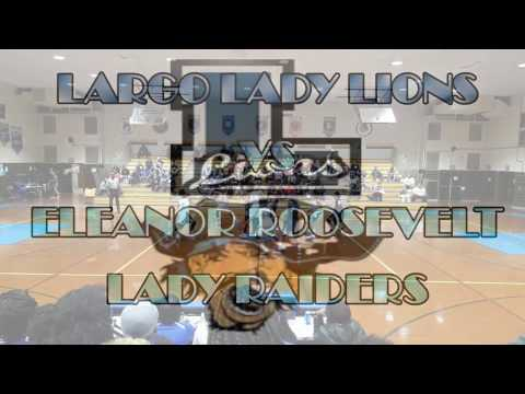 Largo Lady Lions vs Eleanor Roosevelt Lady Raiders 2016-17 Season