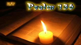 (19) Psalm 136 - Holy Bible (KJV)
