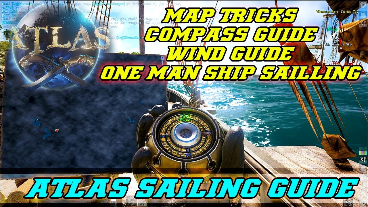Atlas - How To Sail Guide, Compass, Map, Wind Direction and Solo Sailing