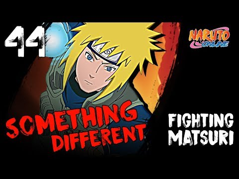 DON'T HAVE ANYONE ELSE ¯\_(ツ)_/¯ Fighting Matsuri #44 - Naruto Online