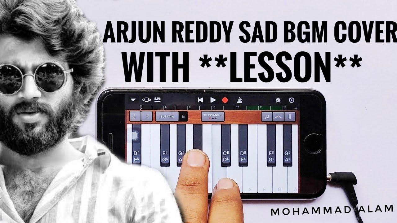 Arjun Reddy Sad Bgm Piano Cover With Lesson Youtube