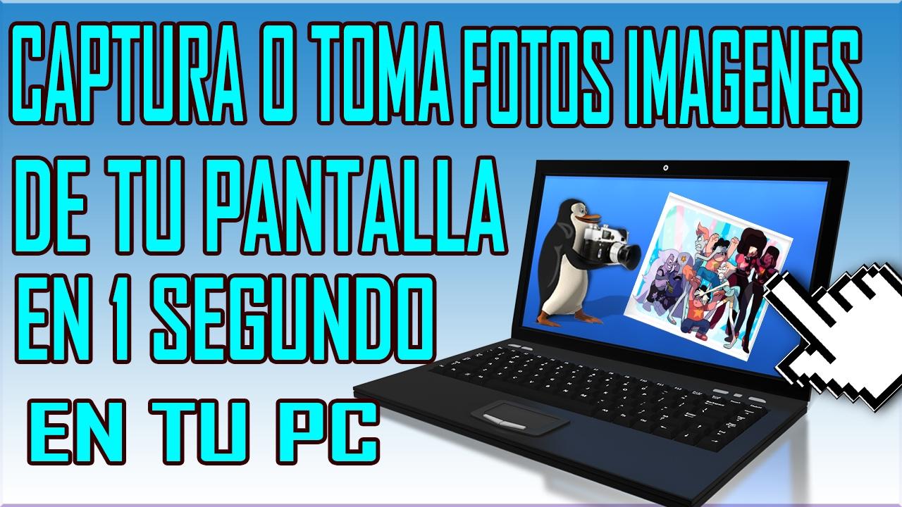 Como Hacer Una Captura De Pantalla En Pc En Laptop Windows 10 8 7