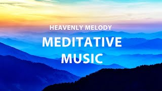 Heavenly music. Light melody. Meditative practice