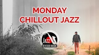 Monday Chillout Jazz – Take a walk after work & enjoy your day!