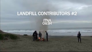 Antihero: Landfill Contributors #2