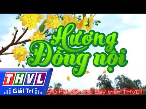 THVL | Phim sắp chiếu trên THVL: Hương đồng nội