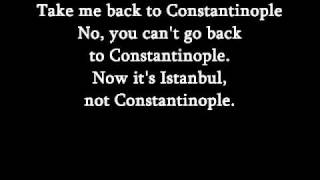 Istanbul (not Constantinople)