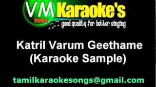 Katril Varum Geethame (Karaoke Sample)