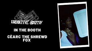 "Lucrative Youth Booth: Cèarc The Shrewd Fox ""ZoeShi!NoHoShi!"""