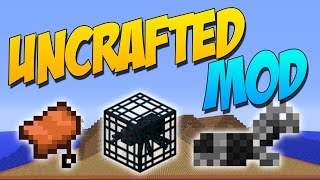 UNCRAFTED MOD: Los Items Sin Crafteos Ahora Lo Tienen - Minecraft Mod 1.8.9/1.8/1.7.10