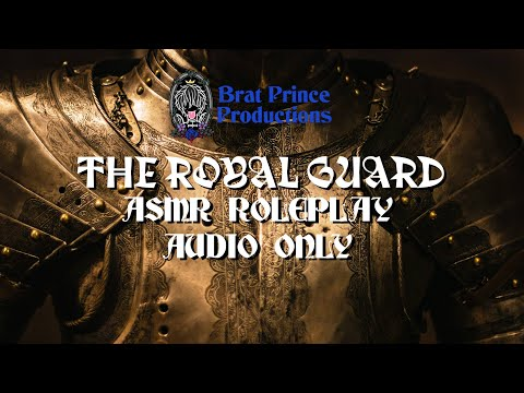 Royal Guard Roleplay ASMR   AUDIO ONLY for Sleep   Softly Spoken