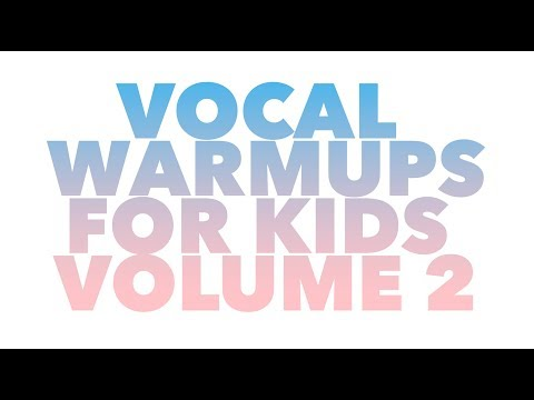 Vocal Warm ups for Kids From Sing Voice Studio Vol 2