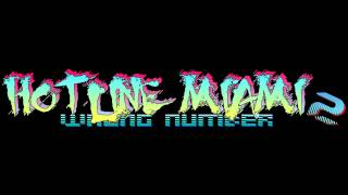 Hotline Miami 2: Wrong Number Soundtrack - The Way Home