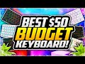 - Best BUDGET 60% Keyboard Under $50! CHEAP Gaming Keyboard Under 50! RK61 Review