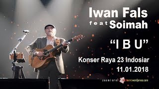 "Video MERINDING Iwan Fals - ""Ibu"" LIVE di JCC download MP3, 3GP, MP4, WEBM, AVI, FLV Januari 2018"