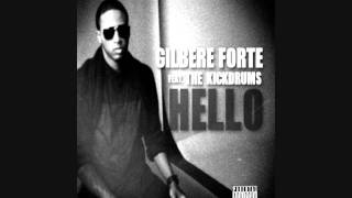 Watch Gilbere Forte Hello Feat The Kickdrums video
