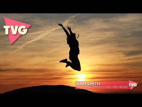 Sam Smith - How Will I Know (Chris Meid Remix)