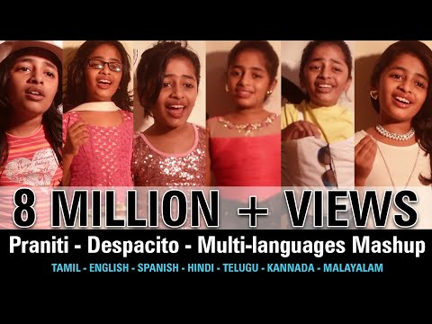 #Praniti  | #Despacito | Multi-languages Mashup [Praniti Official Video]