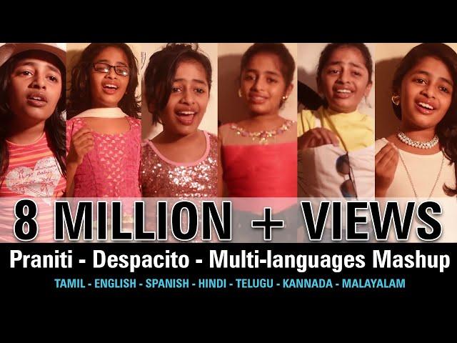 Praniti  | Despacito | Multi-languages Mashup | [ Praniti Official Video ]