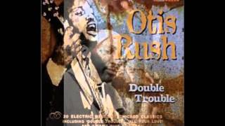 Otis Rush ~