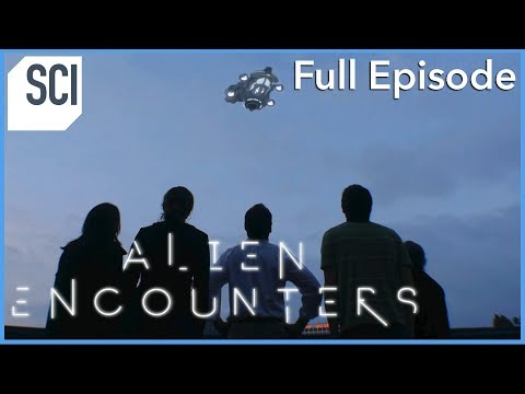 If Aliens Ever Arrived on Earth | Alien Encounters (Full Episode)