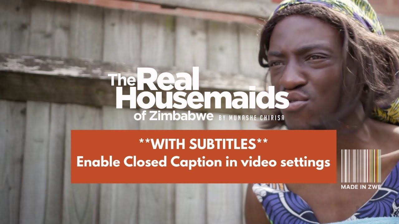 Download Real Housemaids of Zimbabwe, Episode 7: An Unlikely Allegiance [Turn On Subtitles]