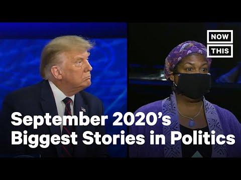 Top 10 Stories in Politics in September 2020 | NowThis
