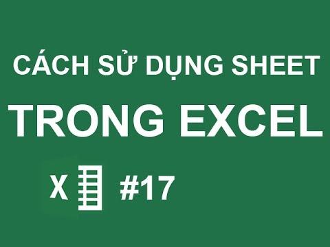 Cách sử dụng Sheet và liên kết các Sheet trong Excel