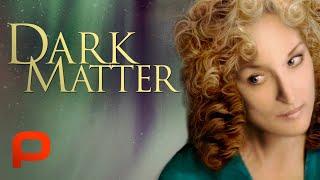 Dark Matter (หนังเต็ม) ดราม่า, Meryl Streep