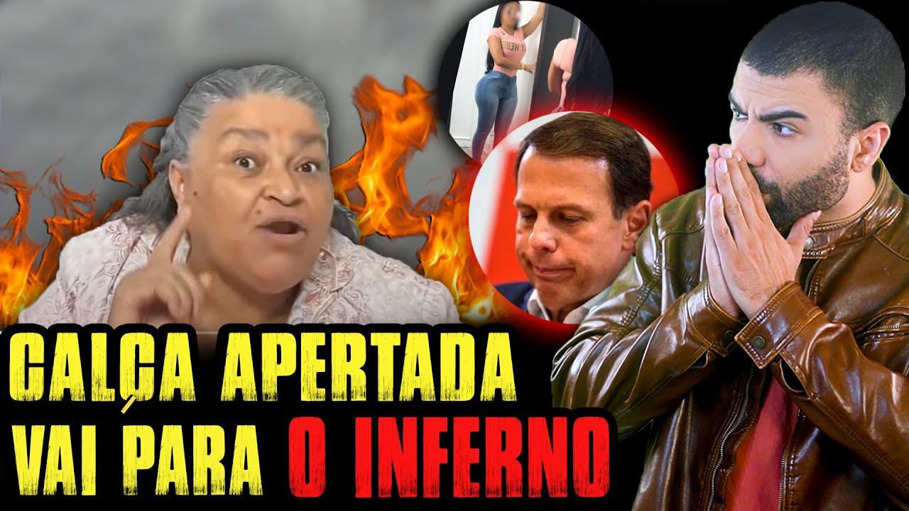 ''CALÇA APERTADA VAI PRO INFERN0''