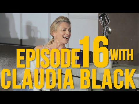Ep16 With Special Guest Claudia Black Full Episode