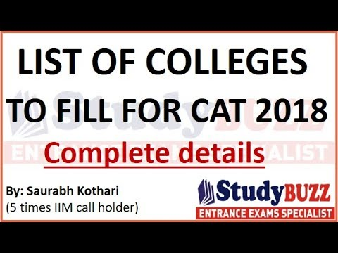 Most important video for MBA aspirants- List of all colleges to fill for CAT 2018