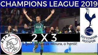 INACREDITÁVEL ! Ajaaxxx 2 x 3 Tottteenhaam  champions 2019
