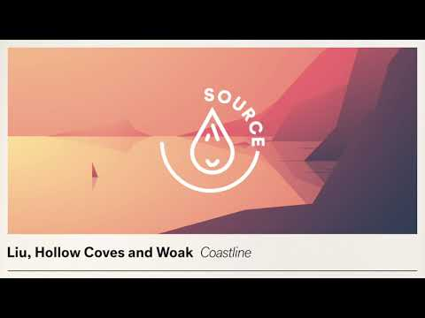 Liu, Hollow Coves and Woak - Coastline (Extended Mix)