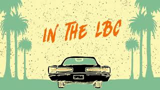 4th & Orange - In The LBC (Lyric Video)