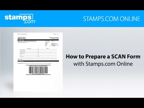 How to Prepare a USPS SCAN Form using Stamps com Online - YouTube
