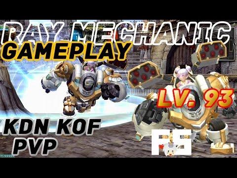 Dragon Nest PvP : Ray Mechanic Gameplay Lv. 93 KDN KOF Spec Mode
