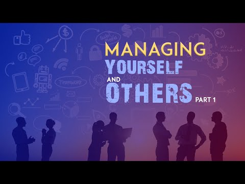 Managing Yourself And Others   Prof. Dr. Engr. Md. Jahangir Alam