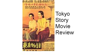Tokyo Story Movie Review