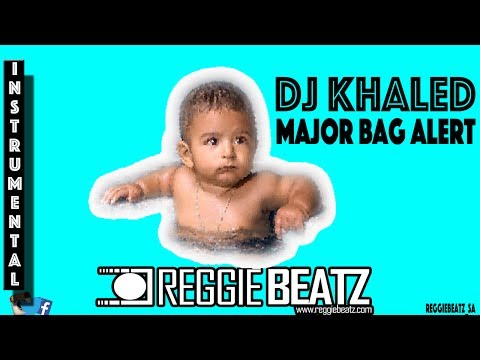 DJ Khaled - Major Bag Alert ft. Migos [Instrumental] Remake By Reggie Beatz